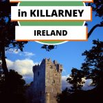 Best things to do in Killarney, Ireland pin featuring Ross Castle