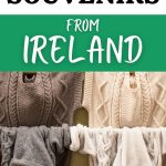 A picture of clothes rails with Aran jumper displayed on them with text overlay saying 13 Best Souvenirs from Ireland
