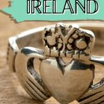 A picture of a Claddagh ring with text overlay saying Best Souvenirs from Ireland