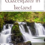 A picture of a beautiful waterfall in Ireland with text overlay saying Best Waterfalls in Ireland