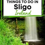 A picture of the Glencar waterfall with text overlay saying Best Things to Do in Sligo, Ireland