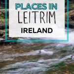 A picture of Fowley's Falls with text overlay saying must-visit places in Leitrim Ireland