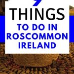 A picture of a scribed stone with text overlay saying 9 things to do in Roscommon, Ireland