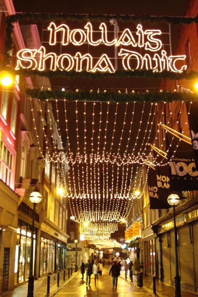 A picture of the Wexford Street, Dublin Christmas Lights with the sign saying Nollaig Shona Duit