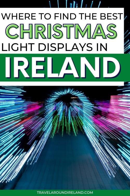 An abstract Christmas light display with text overlay saying where to find the best Christmas light displays in Ireland
