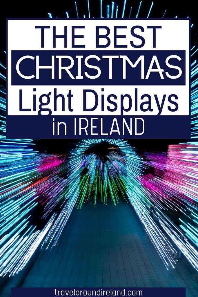 An abstract Christmas light picture with text overlay saying The best Christmas light displays in Ireland