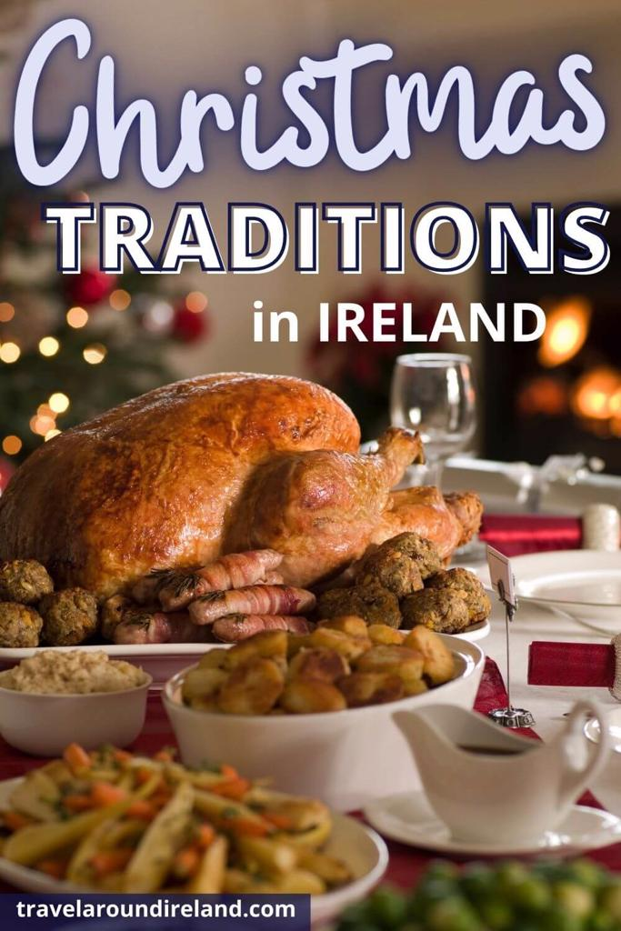 A picture of a Christmas dinner table with text overlay saying Christmas Traditions in Ireland