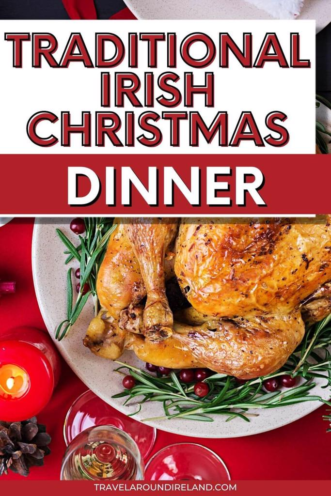A picture of a roast turkey on a decorative table with text overlay saying Traditional Irish Christmas Dinner